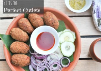 5 Easy Tips for the Perfect Cutlets