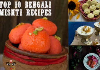 Top 10 Bengali Mishti Recipes